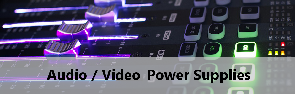 Audio Video Power Supplies